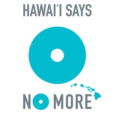 Hawai'i Says NOMORE