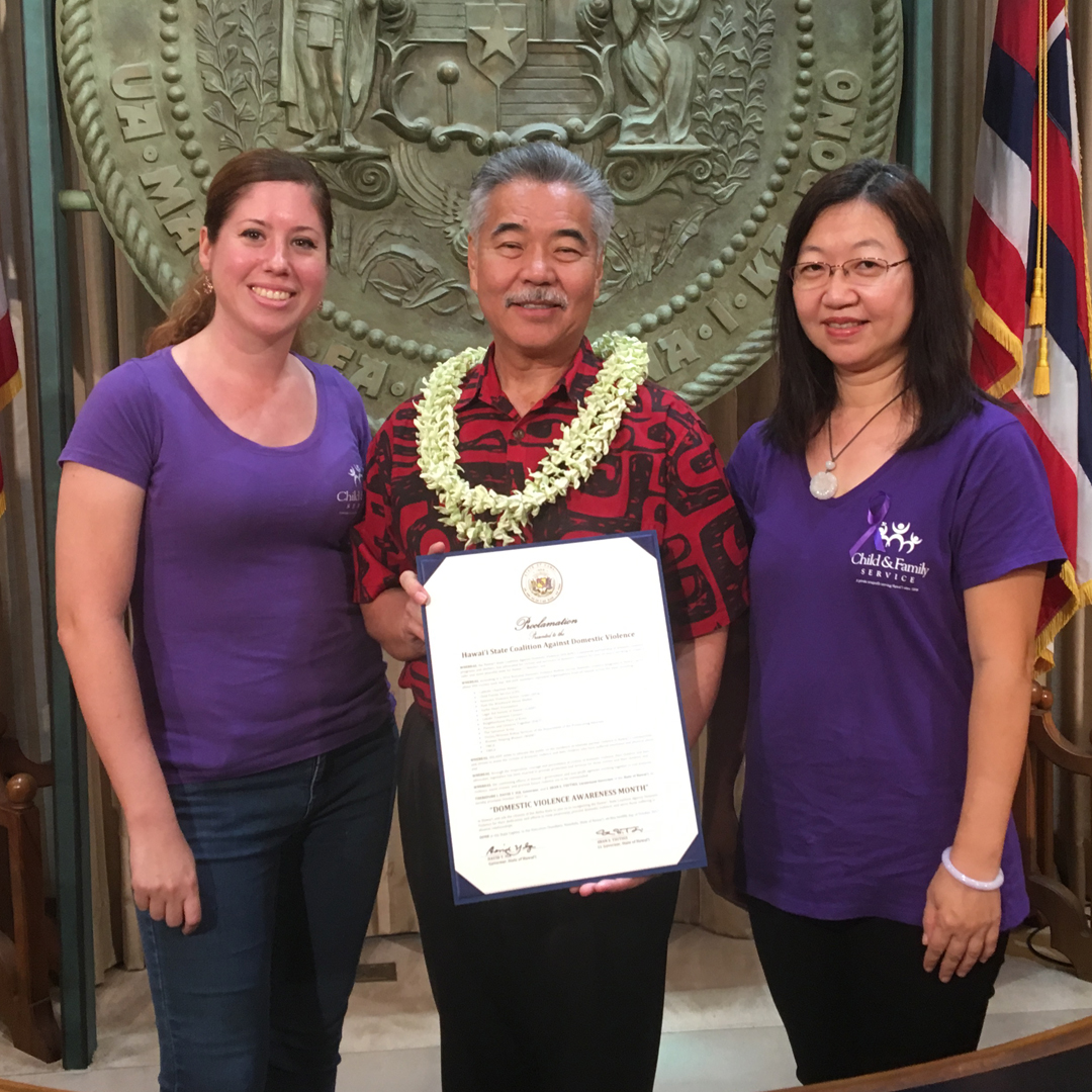 CFS Staff with Governor David Ige! The Governor proclaimed October Domestic Violence Awareness Month!