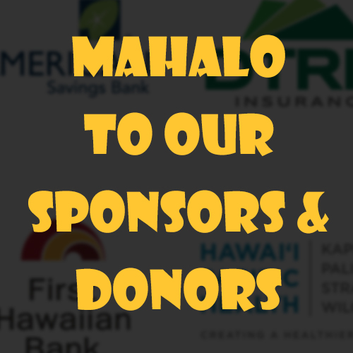 Mahalo to our Sponsors & Donors