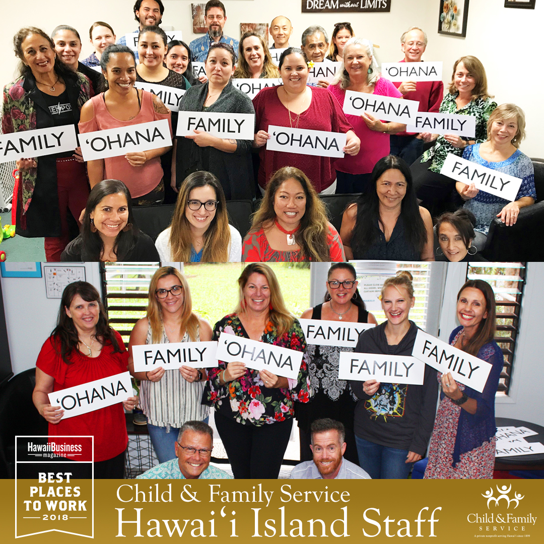2018 Best Places To Work - CFS Hawai'i Island Offices