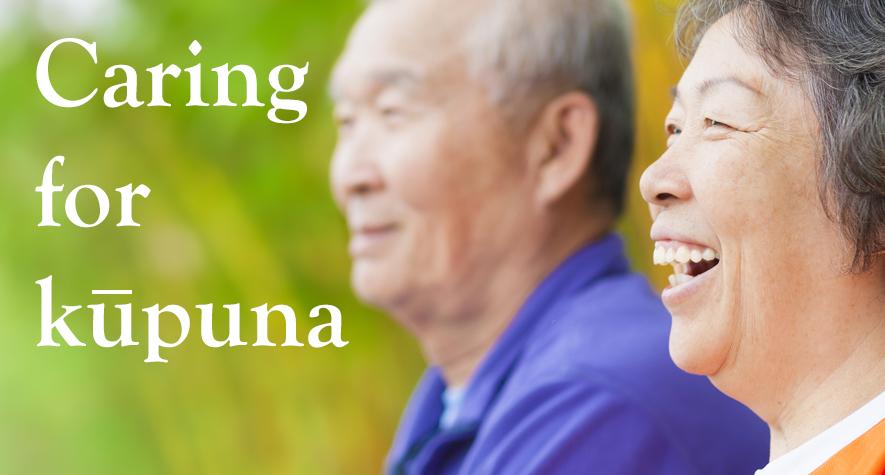 Caring for kupuna