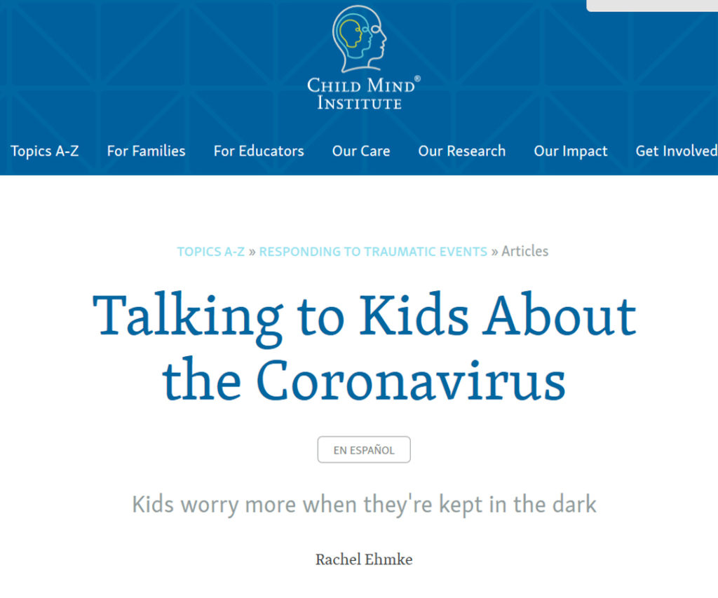 Child Mind Institute: Talking to Kids about the Coronavirus